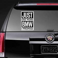 "Виниловая наклейка ""Just one more BMW I promise"""