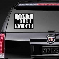 "Виниловая наклейка ""Don't touch my car"""