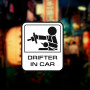 "Наклейка на авто  ""Drifter in car"""