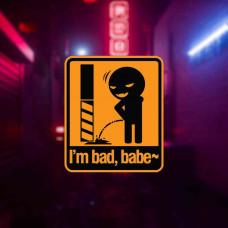 "Наклейка на авто ""Im bad, babe"""
