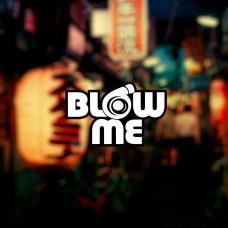 """Наклейка на авто """"Blow me"""""""